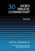 Word Biblical Commentary, Volume 30: Daniel
