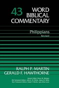 Word Biblical Commentary, Volume 43: Philippians (Revised)