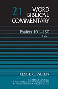 Word Biblical Commentary, Volume 21: Psalms 101–150: Revised