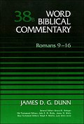 Word Biblical Commentary, Volume 38b: Romans 9–16