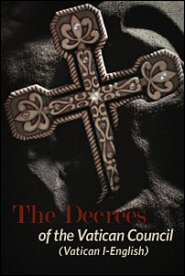 The Decrees of the Vatican Council