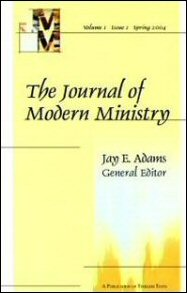 The Journal of Modern Ministry, Volume 1, Issue 1, Spring 2004
