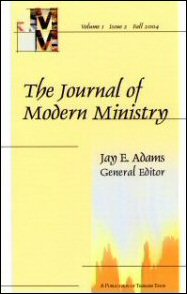 The Journal of Modern Ministry, Volume 1, Issue 2, Fall 2004