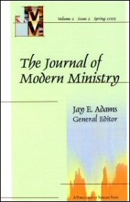 The Journal of Modern Ministry, Volume 2, Issue 2, Spring 2005