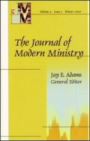 The Journal of Modern Ministry, Volume 4, Issue 1, Winter 2007