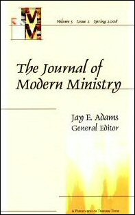 The Journal of Modern Ministry, Volume 5, Issue 2, Spring 2008