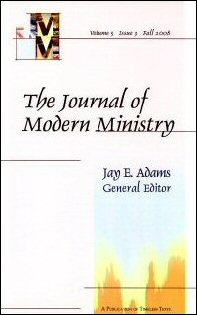 The Journal of Modern Ministry, Volume 5, Issue 3, Fall 2008