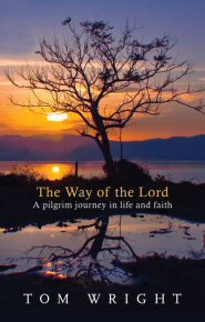 The Way of the Lord: A Pilgrim Journey in Life and Faith