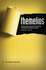 Themelios: Volume 27, No. 3, Spring 2002