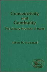 Concentricity and Continuity: The Literary Structure of Isaiah