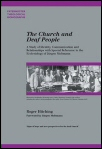 The Church and Deaf People: A Study of Identity, Communication, and Relationships with Special Reference to the Ecclesiology of Jürgen Moltmann