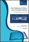Old Testament Story and Christian Ethics: The Rape of Dinah as a Case Study