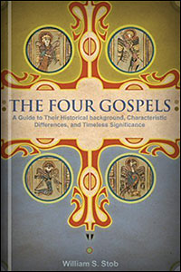 The Four Gospels: A Guide to Their Historical Background ...