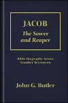 Jacob: The Sower and Reaper