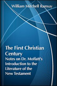 The First Christian Century: Notes on Dr. Moffatt's Introduction to the Literature of the New Testament