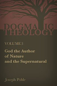 God: The Author of Nature and the Supernatural