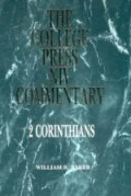 The College Press NIV commentary: 2 Corinthians