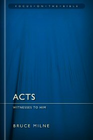 Acts: Witnesses to Him