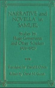 Narrative and Novella in Samuel: Studies by Hugo Gressmann and Other Scholars, 1906-1923