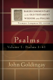 Baker Commentary on the Old Testament: Psalms 1–41, Volume 1