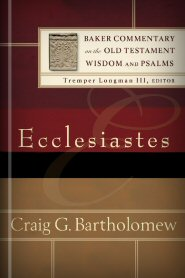 Baker Commentary on the Old Testament: Ecclesiastes