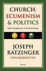 Church ecclesiology ecumenism essay in new politics