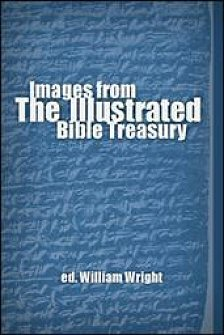 Images from The Illustrated Bible Treasury