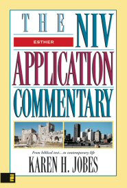 NIV Application Commentary: Esther