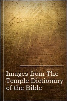 Images from The Temple Dictionary of the Bible