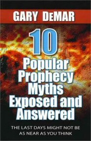 10 Popular Prophecy Myths Exposed & Answered: The Last Days Might Not Be as near as You Think