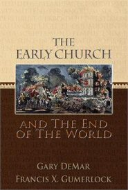 The Early Church and the End of the World