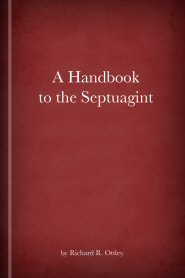 A Handbook to the Septuagint