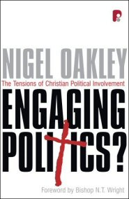 Engaging Politics?: The Tensions of Christian Political Involvement