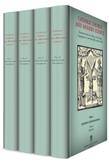 Catholic Church and Modern Science, vol. 1: Sixteenth Century Documents (4 vols.)