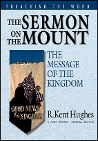 Preaching the Word: Sermon on the Mount—The Message of the Kingdom