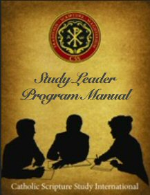 Catholic Scripture Study International: Study Leader Program Manual