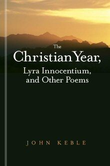 The Christian Year, Lyra Innocentium, and Other Poems