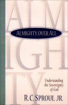 Almighty over All: Understanding the Sovereignty of God
