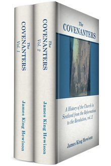 The Covenanters (2 vols.)