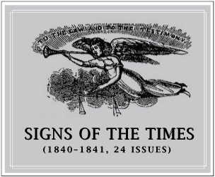 Millerite Signs of the Times (1840–1841) (24 issues)