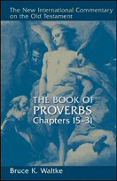 The Book of Proverbs, Chapters 15–31