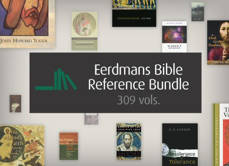 Eerdmans Bible Reference Bundle (309 vols.)