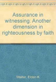 Assurance in Witnessing