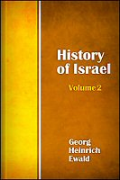 The History of Israel, vol. 2: History of Moses and the Theocracy