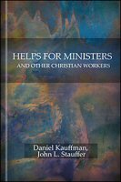 Helps for Ministers and Other Christian Workers