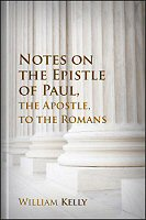 Notes on the Epistle of Paul, the Apostle, to the Romans, with a New Translation