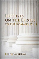 Lectures on the Epistle to the Romans, Vol. 3