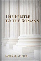 The Epistle to the Romans: A Commentary Logical and Historical