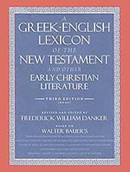 A Greek–English Lexicon of the New Testament and Other Early Christian Literature, 3rd ed. (BDAG)