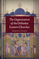 The Organization of the Orthodox Eastern Churches